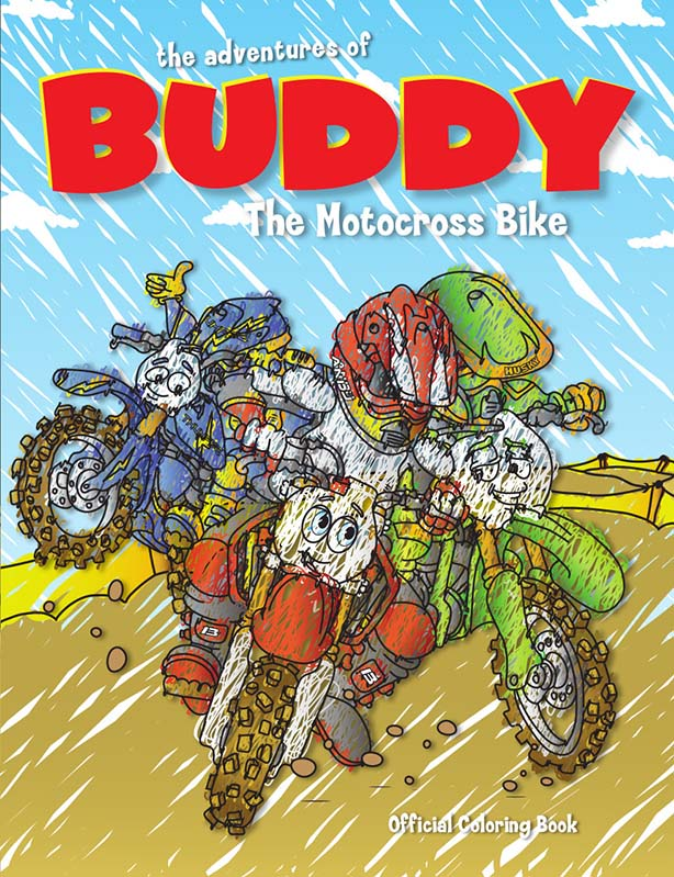 The Adventures of Buddy the Motocross Bike: Buddy Learns Coloring Book