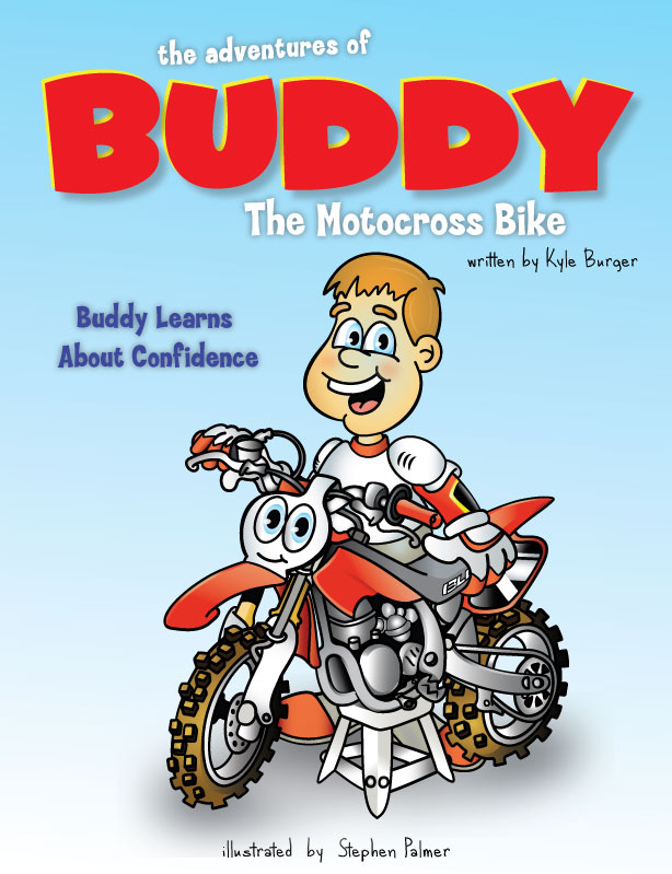 The Adventures of Buddy the Motocross Bike: Buddy Learns Confidence